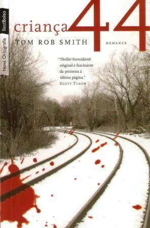 Criança 44 de Tom Rob Smith pela Best Bolso (2012)