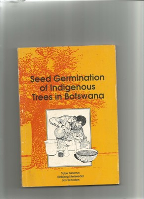 Seed Germination of Indigenous Trees in Botswana