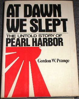 At Dawn We Slept - the Untold Story of Pearl Harbor