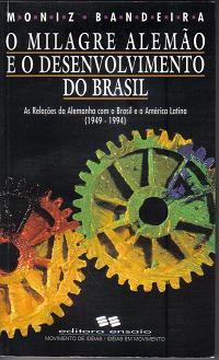 O Milagre Alemão e o Desenvolvimento do Brasil