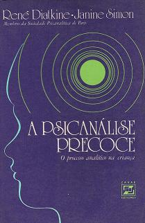 A Psicanalise Precoce