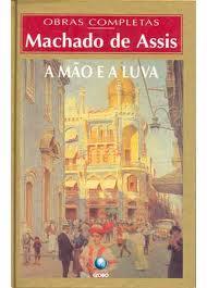 A Mão e a luva- classicos da literatura de Machado de Assis pela ciranda cultural