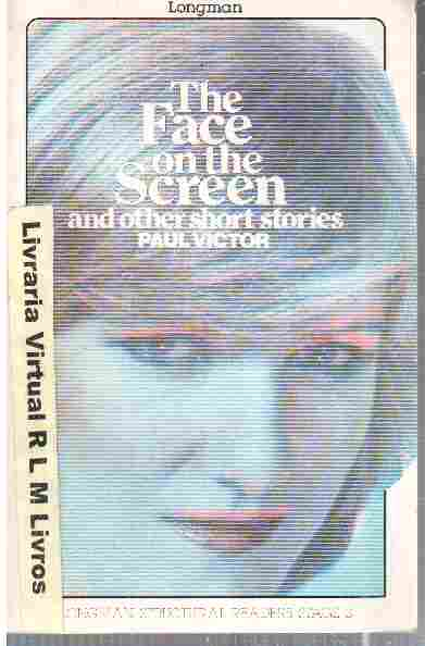 The Face on the Screen and Other Short Stories
