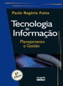 Tecnologia de Informação Planejamento e Gestão