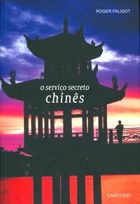 Livro: O Servico Secreto Chines - Roger Faligot | Estante Virtual
