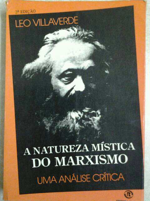 A Natureza Mistica do Marxismo