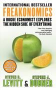 Freakonomics o Lado Oculto e Inesperado de Tudo Que nos Afeta