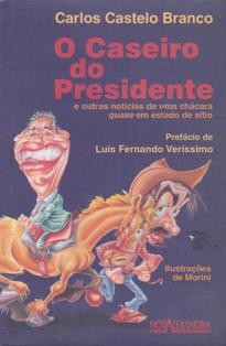 O Caseiro do Presidente