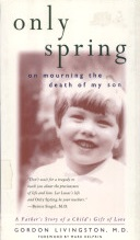 Only Spring on Mourning the Death of My Son
