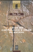 Crise do Capitalismo e Crise do Estado