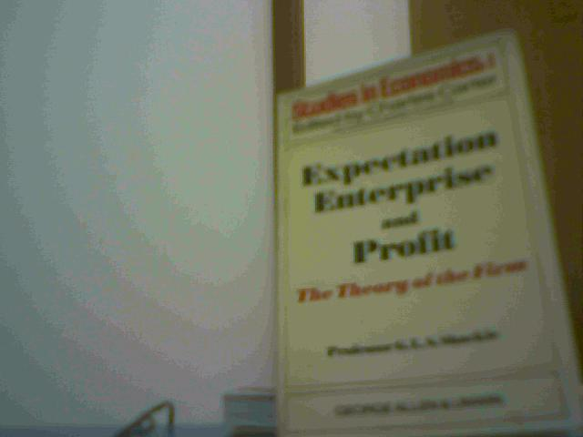 Expectation Enterprise And Profit - The Theory Of The Firm