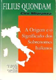 Filius Quondam - a Origem e o Significado dos Sobrenomes Italianos