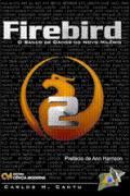 Firebird - O Banco de dados do novo milenio