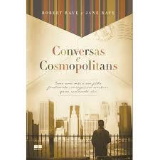 Conversas e Cosmopolitans