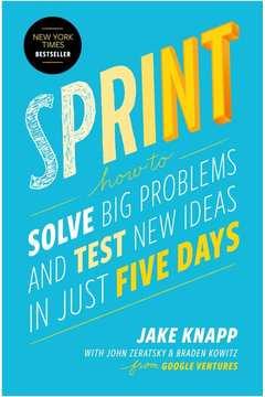Sprint - o Método Usado no Google para Testar e Aplicar Novas Ideias
