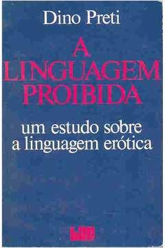 A Linguagem Proibida