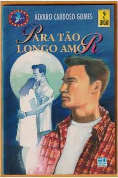 Para Tao Longo Amor - Colecão Veredas