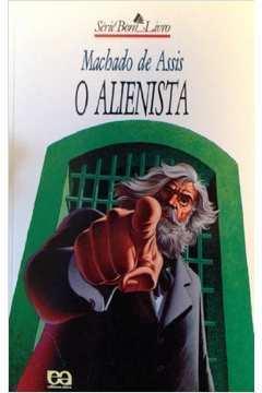 O Alienista  Série Bom Livro