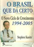 O Brasil Que Dá Certo