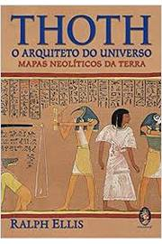 Thoth o Arquiteto do Universo