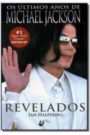 Revelados: os últimos Anos de Michael Jackson