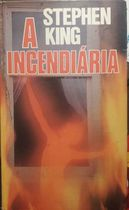 A Incendiaria