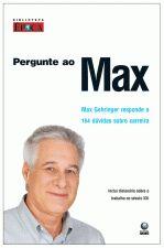Pergunte ao Max: Max Gehringer Responde a 164 Dúvidas Sobre Carreira