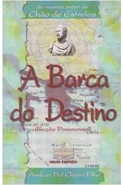 A Barca do Destino - Editora Minas - 2000
