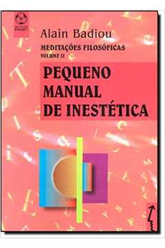 Pequeno Manual de Inestética