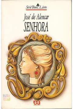 Senhora de José de Alencar pela Atica (1998)