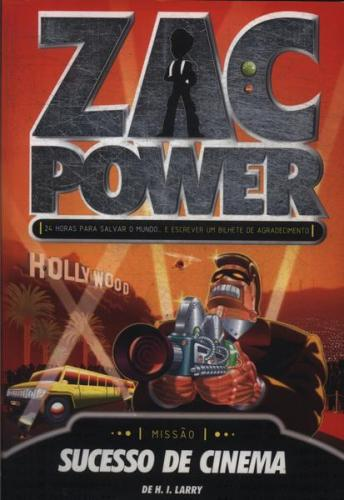 Zac Power 9 - Zac Power Sucesso de Cinema