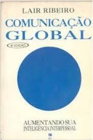 Comunicação Global - Aumentando Sua Inteligência Interpessoal