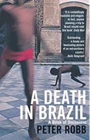 A Death in Brazil a Book of Omissions