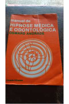 Manual de Hipnose Médica e Odontológica