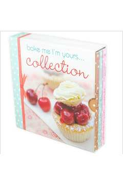 Bake Me, Im Yours  Collection - 3 Livros