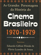 As Grandes Personagens do Cinema Brasileiro 1970-1979