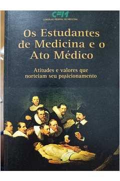 Os Estudantes de Medicina e o Ato Médico