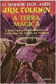 O Senhor dos Anéis - a Terra Mágica - Livro Primeiro