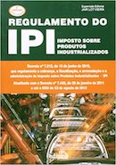 Regulamento do Ipi - Imposto Sobre Produtos Industrializados