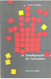 As Transfigurações do Comunismo