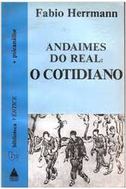 Andaimes do Real: Cotidiano