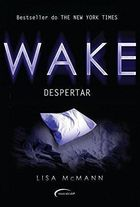 Wake - Despertar