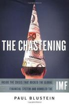 The Chastening: Inside the Crisis That Rocked the Global Finan...