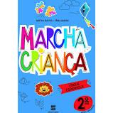 Marcha Crianca - Espanhol 2º Ano