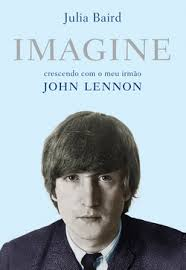 Imagine: Crescendo Com o Meu Irmao John Lennon