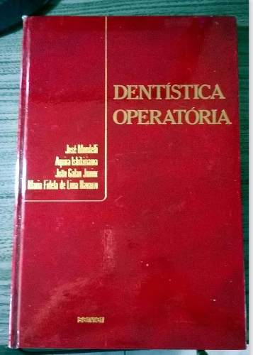 Livro fundamentos de dentistica operatoria jose mondelli dentistica operatria fandeluxe Image collections
