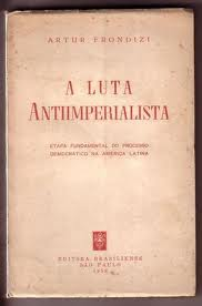 A Luta Antiimperialista - Etapa Fundamental do Processo Democrático