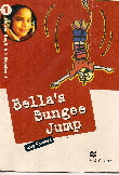 Bella's Bungee Jump (power English – Reader 1)