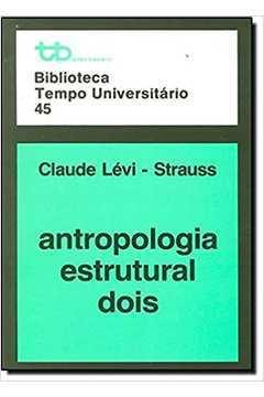 Antropologia Estrutural Dois / Biblioteca Tempo Universitario 45