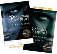 Diários do Vampiro - o Despertar/ o Confronto
